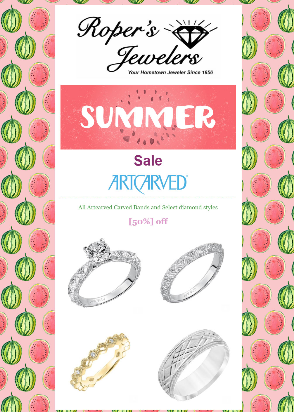 Ropers Jewelers 50% Off Summer Sale